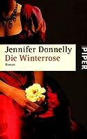 Die Winterrose (Rosentrilogie, #2)
