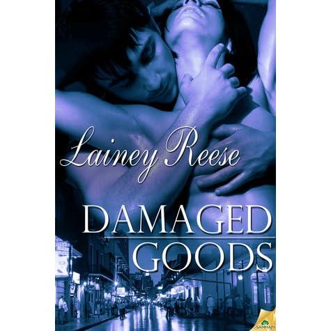 Damaged goods lainey reese