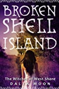 The Witches of West Shore (Broken Shell Island, #1)