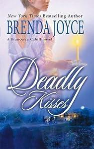 Deadly Kisses (Francesca Cahill Deadly, #8)