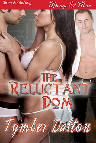 The Reluctant Dom (Suncoast Society, #4)
