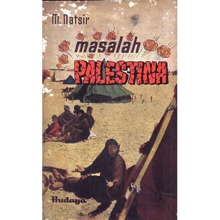 Masalah Palestina by Mohammad Natsir
