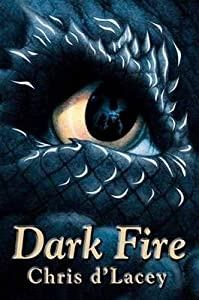 Dark Fire (The Last Dragon Chronicles, #5)