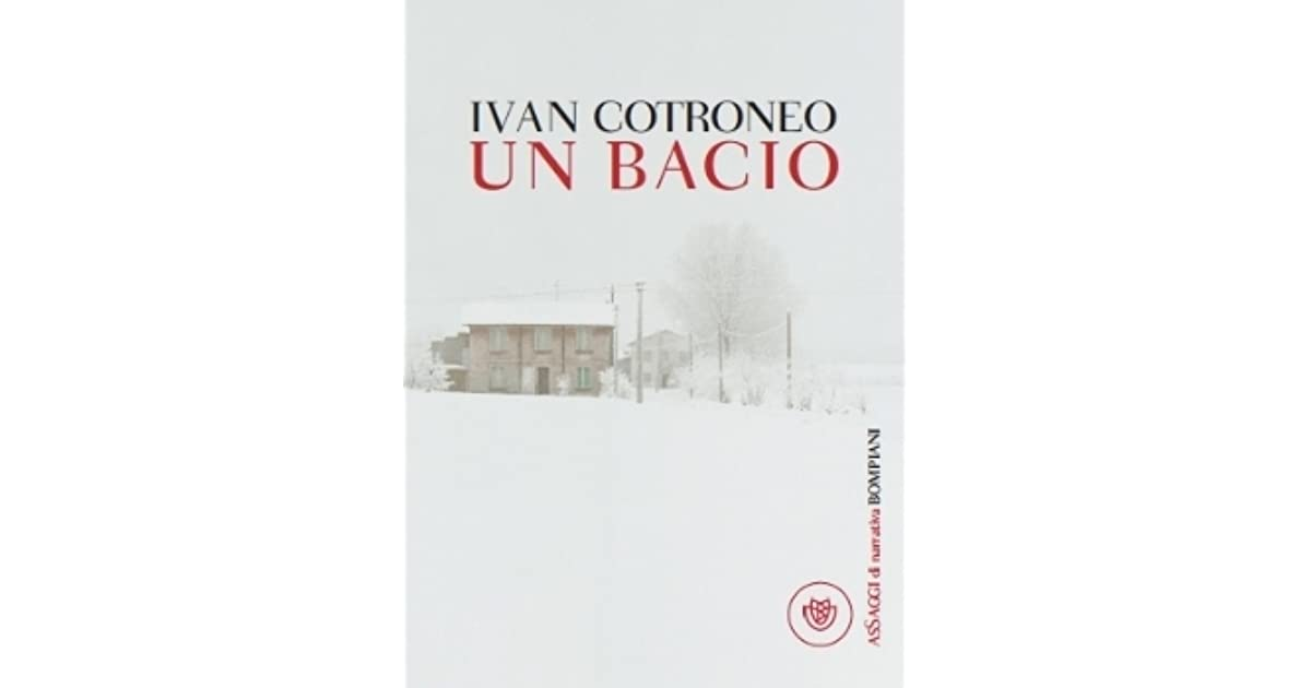 Un Bacio By Ivan Cotroneo