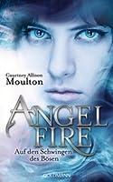 Auf den Schwingen des Bösen (Angelfire, #2)