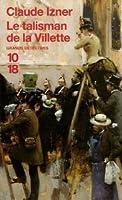 Le Talisman de la Villette (Victor Legris, #6)