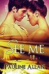 See Me by Pauline Allan
