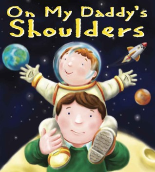 On My Daddy's Shoulders