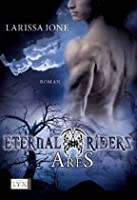 Ares (Eternal Riders, #1)