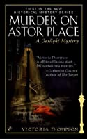 Murder on Astor Place (Gaslight Mystery, #1)