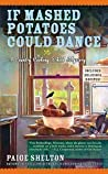 If Mashed Potatoes Could Dance (Gram's Country Cooking School Mystery, #2)
