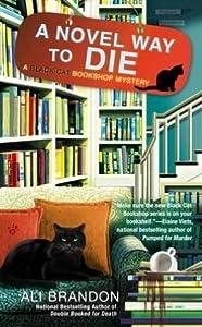 A Novel Way to Die (Black Cat Bookshop Mystery, #2)