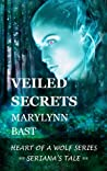 Veiled Secrets (Heart of a Wolf, #3)
