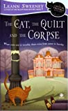 The Cat, the Quilt and the Corpse by Leann Sweeney