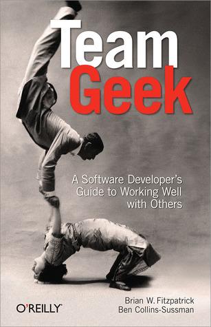 Team Geek by Brian W. Fitzpatrick