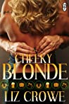 Cheeky Blonde by Liz Crowe