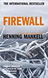 Firewall (Kurt Wallander, #8)