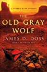The Old Gray Wolf (Charlie Moon #17)
