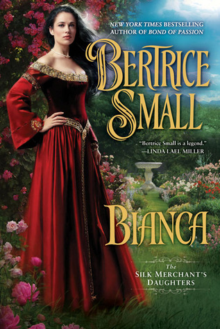 Bianca (The Silk Merchant's Daughters, #1)