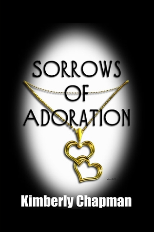 Sorrows of Adoration