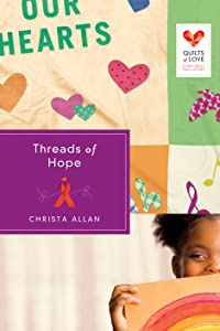 Threads of Hope (Quilts of Love, #5)
