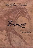 The Glister Journals: Bronze