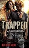 Book cover for Trapped (The Iron Druid Chronicles, #5)