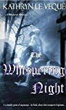 The Whispering Night (Ancient Kings of Anglecynn, #1)