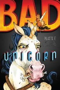 Bad Unicorn (Bad Unicorn, #1)