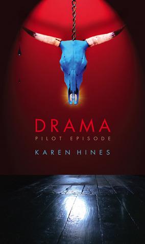 Drama: Pilot Episode