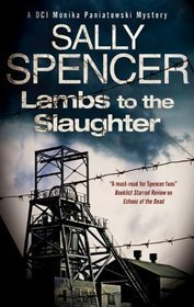 Lambs to the Slaughter (Monika Paniatowski, #5)