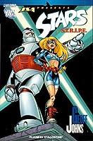 JSA Presenta: Stars y S.T.R.I.P.E. (Universo DC Stars and Stripe)