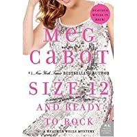 Size 12 and Ready to Rock (Heather Wells, #4)