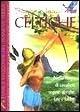 Saghe e leggende celtiche nella magia di cavalieri, regine, streghe e folletti