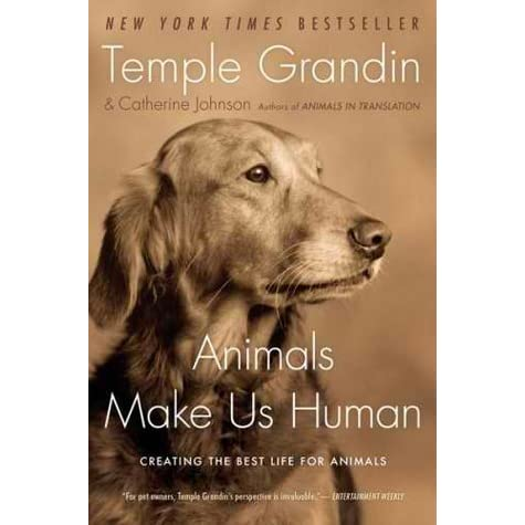 temple grandin essay animals are not things Temple grandin: because who do you think made the first stone spear it was the asperger guy, and if you were to get rid of all the autism genetics, there'd the thing is, autism comes in different degrees about half of the people on the spectrum are not going to learn to talk, and they won't be working in.