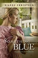 Something Blue (Plains City Bridesmaids #3)
