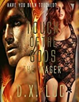 Touch of the Gods: Book 1 The Wager