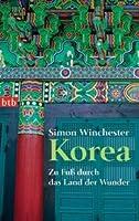 Korea: Zu Fuss durch das Land der Wunder