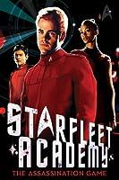 The Assassination Game (Starfleet Academy #4)