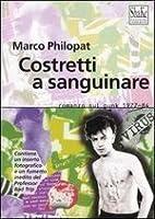 Costretti a sanguinare. Il romanzo del punk italiano 1977-1984