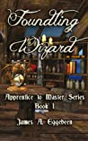 Foundling Wizard (Apprentice to Master, #1) audiobook download free