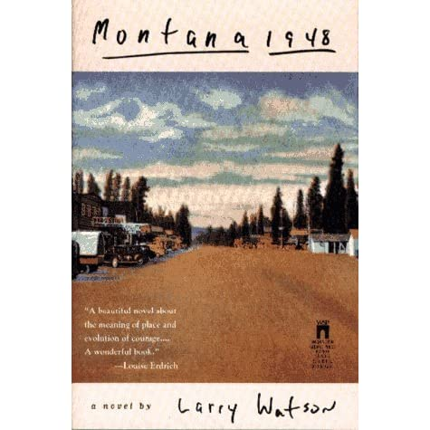 The impact of choices on people in montana 1948 by larry watson