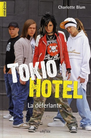 Tokio Hotel: La Déferlante