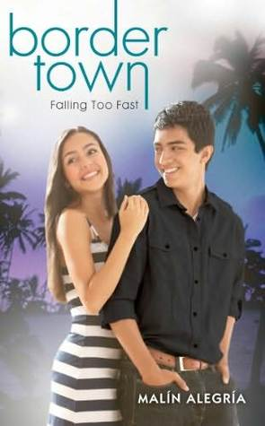 Falling Too Fast (Border Town, #3)