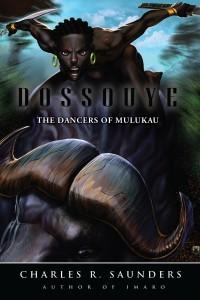 Dossouye: the Dancers of Mulukau (Dossouye, #2)