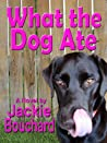 What the Dog Ate
