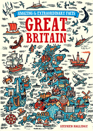 Great Britain (Amazing & Extraordinary Facts)