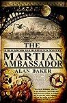 The Martian Ambassador (Blackwood and Harrington, #1) - Alan K. Baker