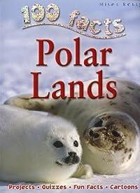100 Facts: Polar Lands