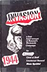 Invasion 1944: a firsthand account of Rommel's Normandy Campaign